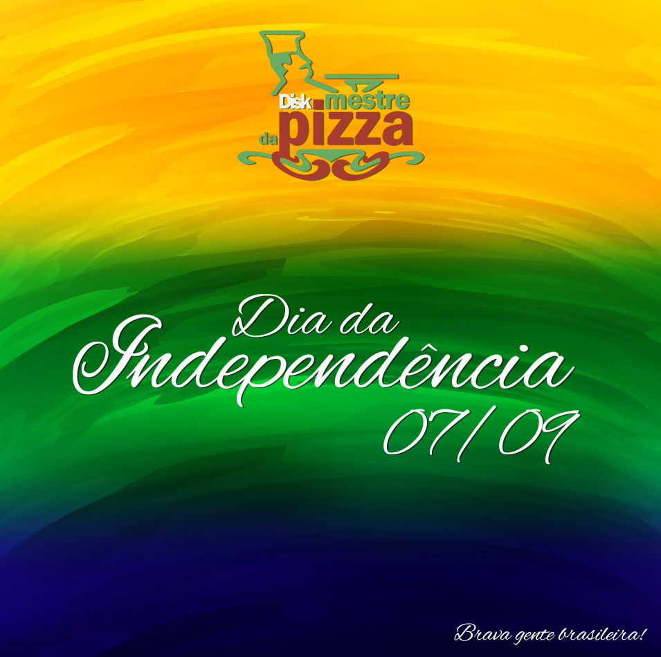 07/09 – Independência do Brasil.
